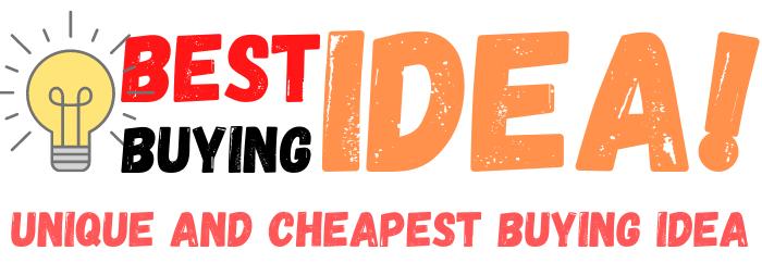 Best Buying Idea!